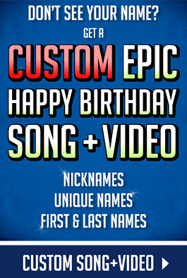 EPIC Happy Birthday Song with Names!